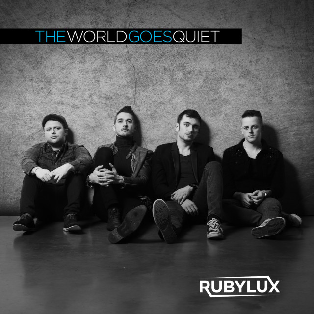 Rubylux -The World Goes Quiet