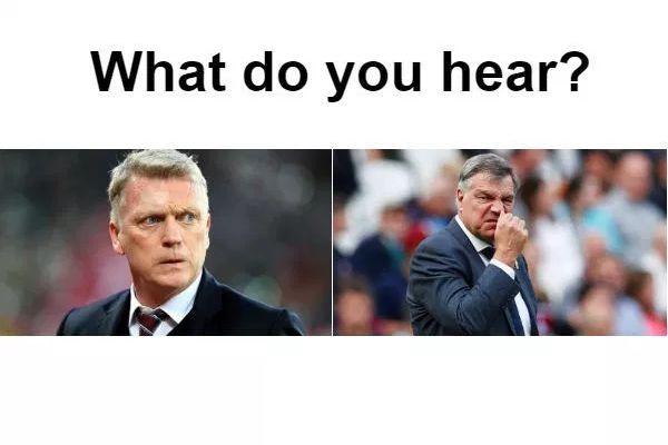 Do you hear Moyes or Allardyce?