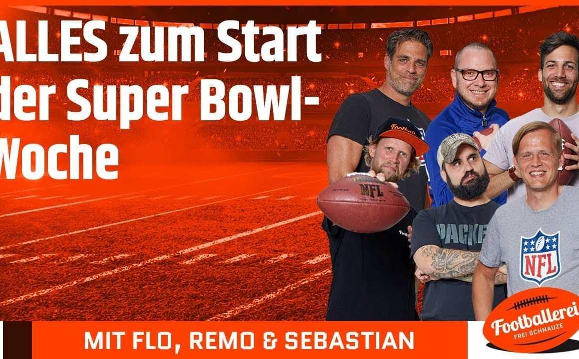 ALLES zum Start der Super Bowl-Woche