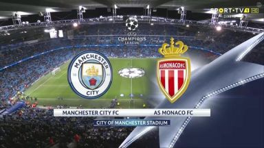 Full match: Manchester City vs Monaco