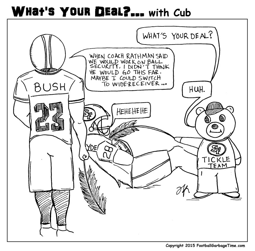 Whats Your Deal - 49ers