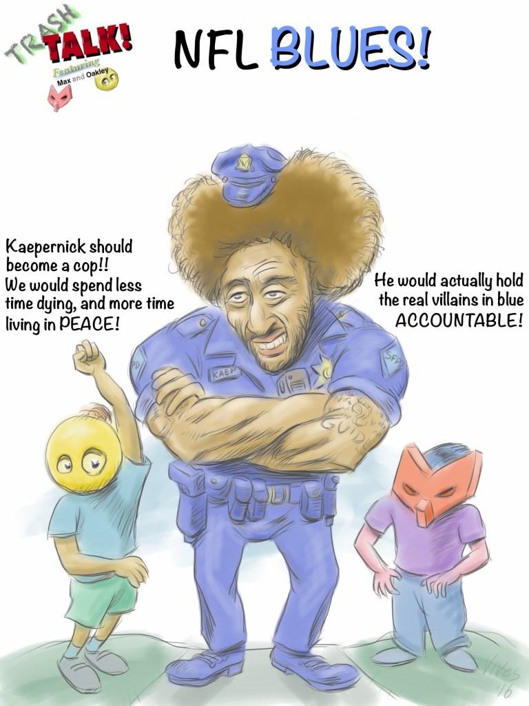 trash-talk-cop-kaepernick colin kaepernick