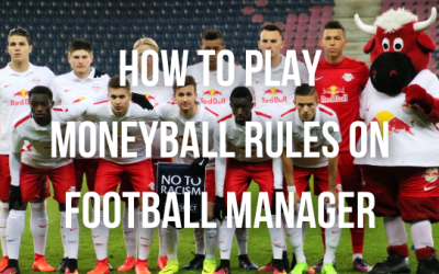 How to Play Moneyball Rules on Football Manager in the Lower Leagues