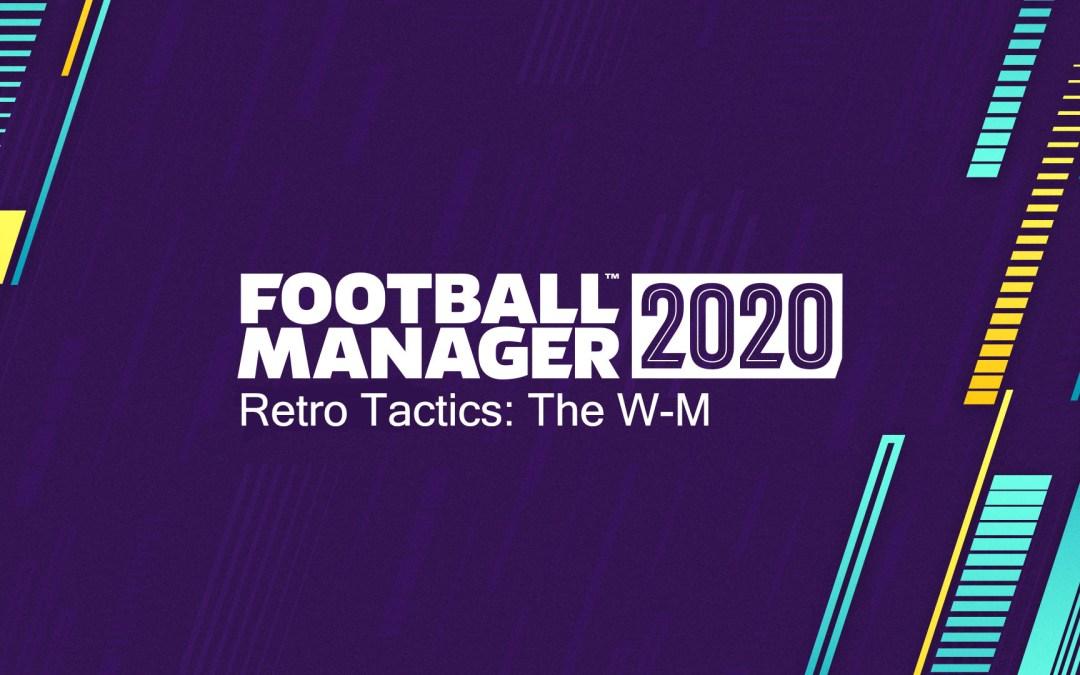 Retro Tactics – The W-M