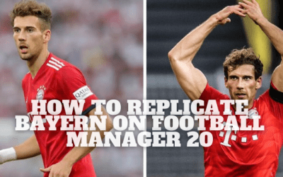 How To Replicate Bayern Munich's Transformation On Football Manager 2020