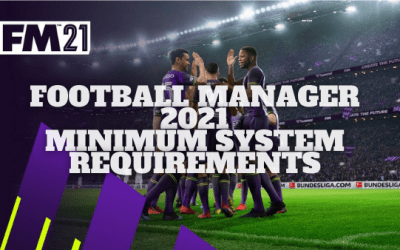 Football Manager 2021 System Requirements: Macbook & Windows