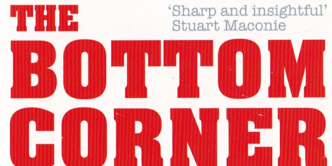 Book review – The Bottom Corner: A Season with the Dreamers of Non-League Football by Nige Tassell