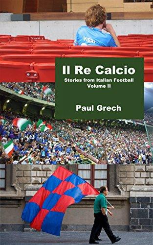 Book review: Il Re Calcio II by Paul Grech