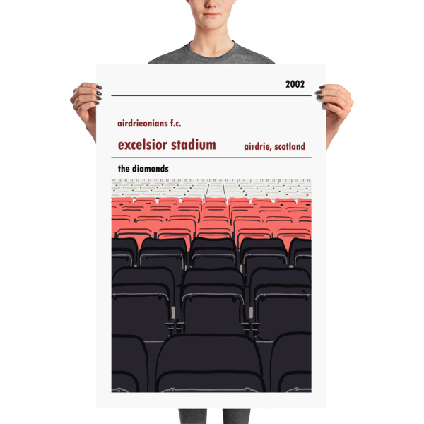 A stadium print poster of Airdrieonians FC and their home ground (stands) of Excelsior Stadium. The Diamonds. Huge