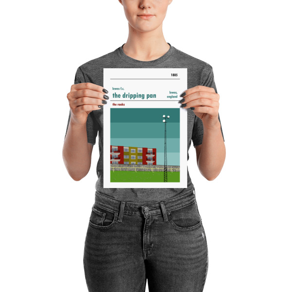 A small Dripping Pan and Lewes FC football poster