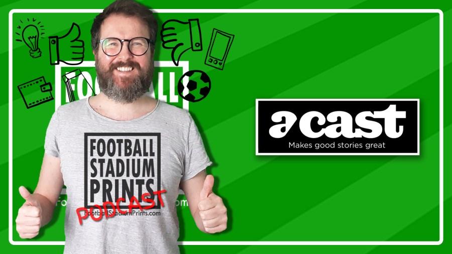 Football stadium Prints Podcast featuring Steve Stewart