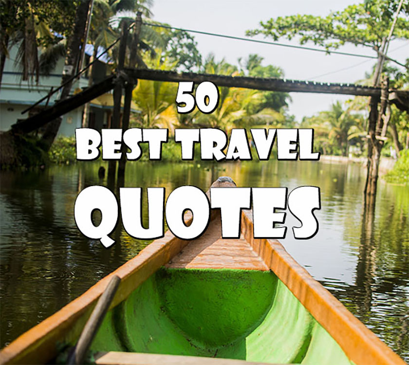 50 Travel Quotes For Travel Inspiration Footloose Dev