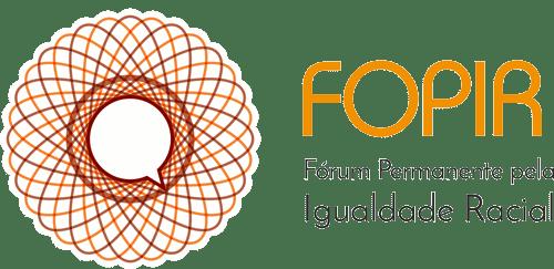 FOPIR – Fórum Permanente pela Igualdade Racial