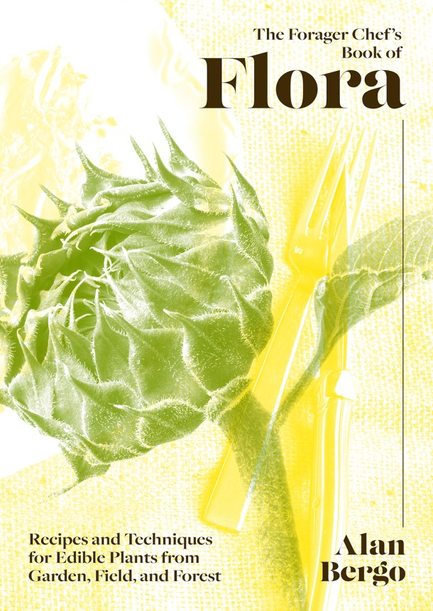 the cover of the forager chefs book of flora
