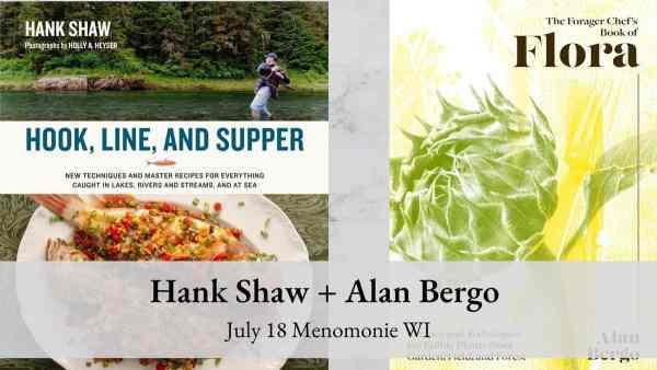 Hank Shaw Alan Bergo Event
