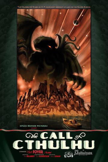 Probably the most faithful HPL adaptation made so far, and it's a silent movie. source: cthulhulives.org