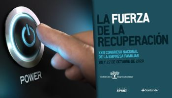XXIII Congreso Nacional de la Empresa Familiar: La fuerza de la recuperación