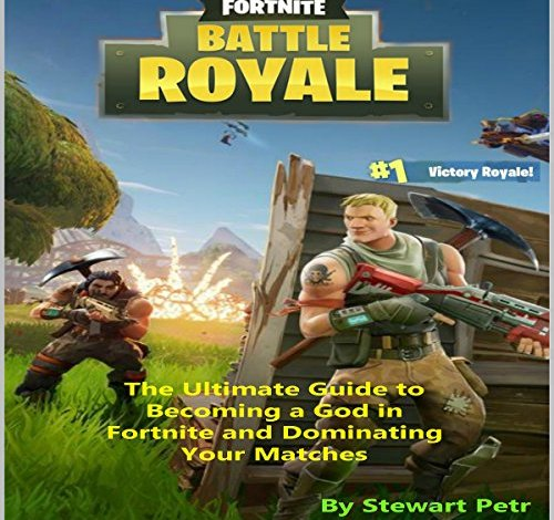 Photo of Fortnite Battle Royale and Its Advantage Over the Other Games