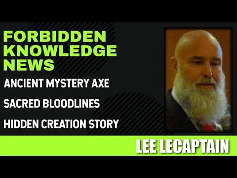 Ancient Mystery Axe – Sacred Bloodlines – Hidden Creation Story with Lee LeCaptain