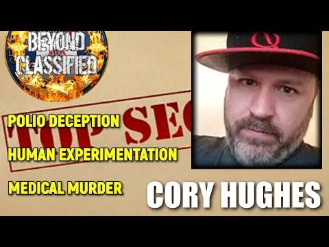 Polio Deception – Human Experimentation – Medical Murder with Cory Hughes(Preview)
