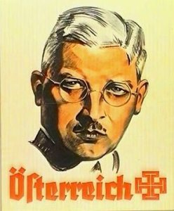 Kurt von Schuschnigg in a Fatherland Front propaganda poster with the squared off cross, which was the symbol of the Fatherland Front