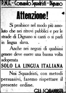 Fascist laws in parts of former Austria prohibiting the speaking of any language other than Italian