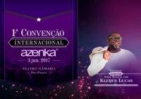 Convenção Azenka Internacional São Paulo 2017 – Show Kléber Lucas