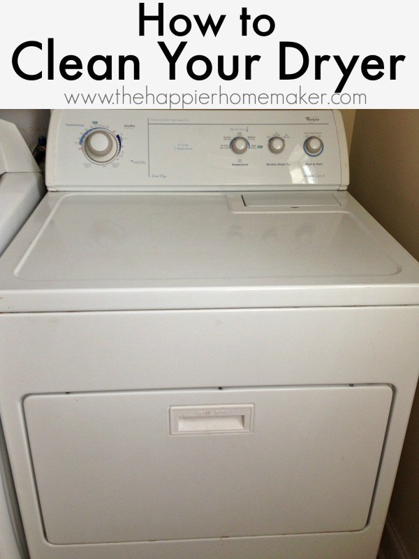 How to Clean Your Dryer: