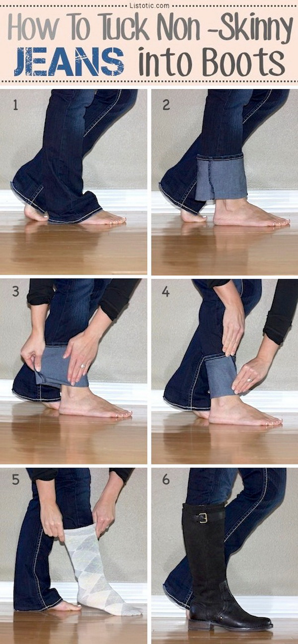 How To Tuck Your Jeans Into Boots: Here is a nice and creative little trick to tuck those non-skinny jeans into your boots easily.