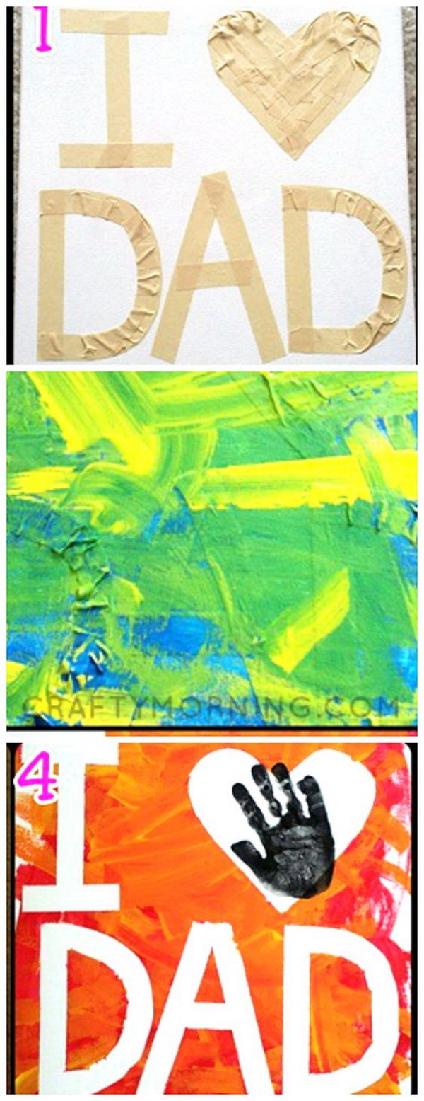 """Tape Resist """"I Love Dad"""" Canvas. A great gift idea for kids to make for Fathers Day!"""