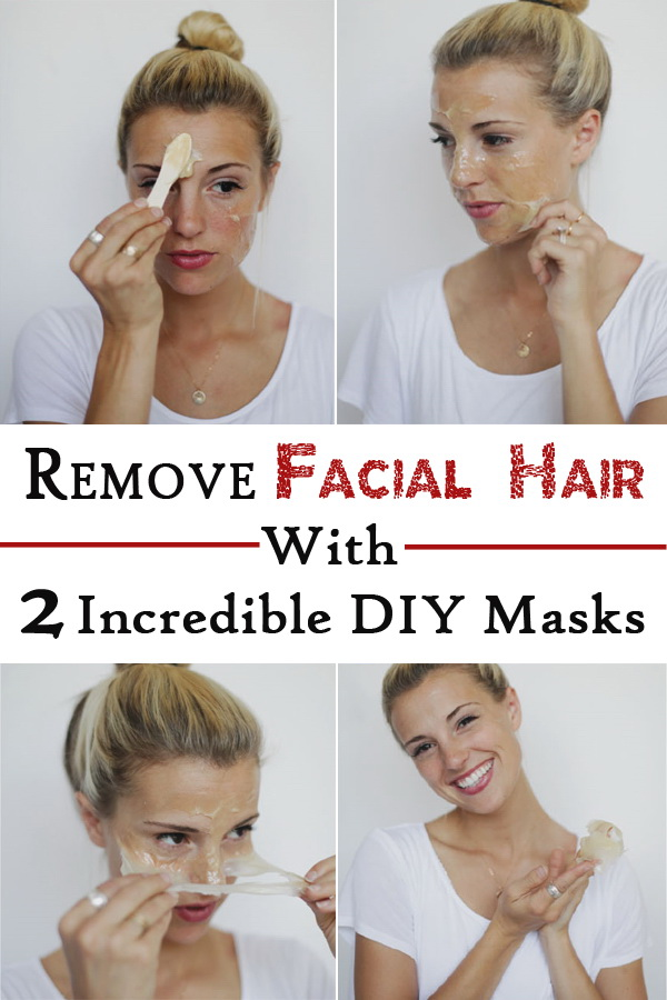 DIY Remove Facial Hair Masks With 2 Incredible DIY Masks.