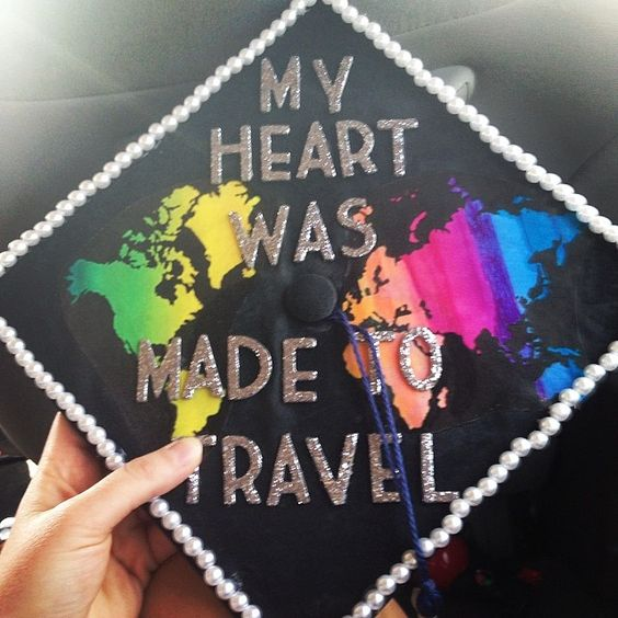 My heart was made to travel: Travel Themed Graduation Cap---40+ Awesome Graduation Cap Ideas.