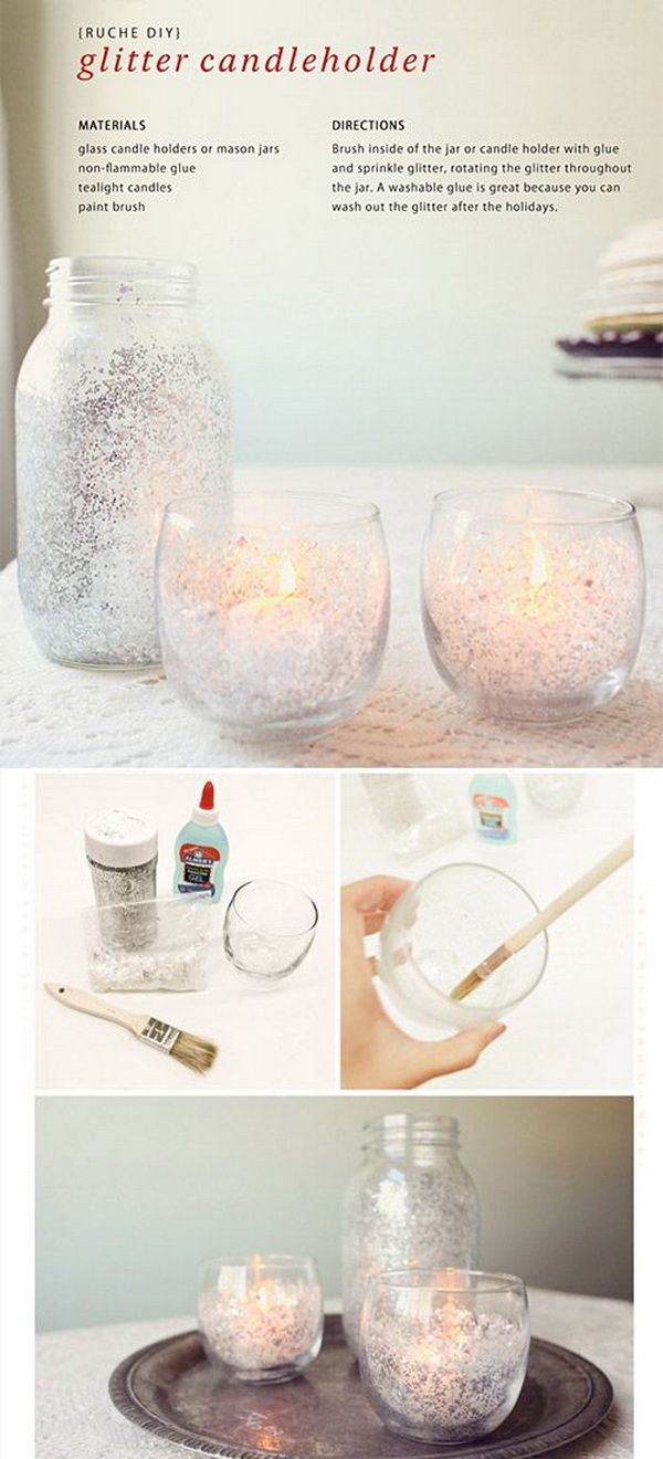 DIY Glitter Candle Holders. Cover the inside of the glass holders with silver glitters and put a lighting candle in.