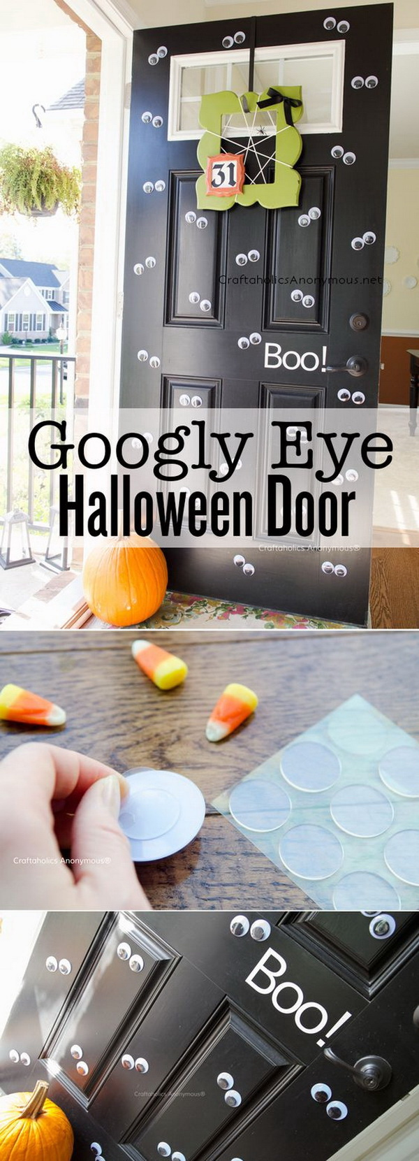 Googly Eye Halloween Door Decoration. Greet your guests and neighbors with the large googly eyes decorated door this Halloween season.