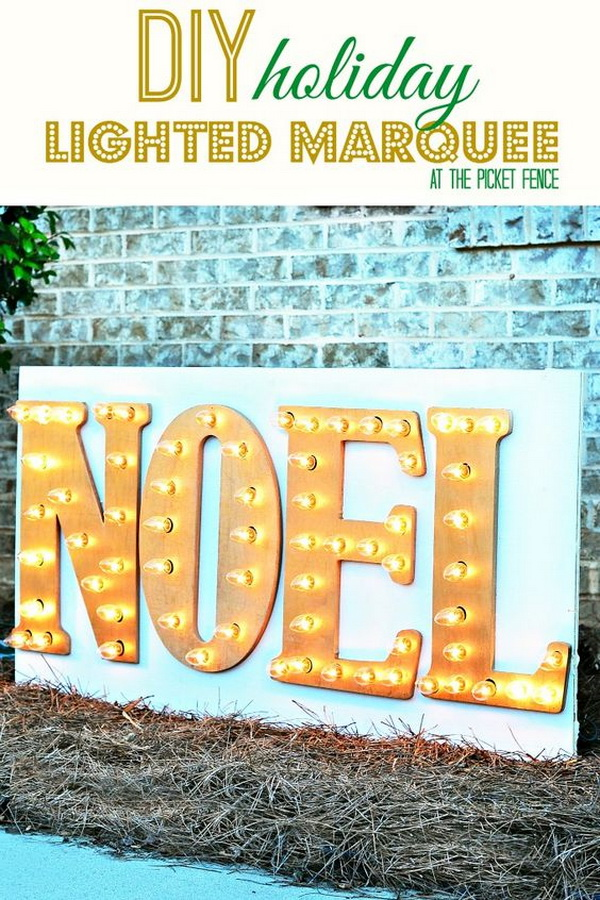 "DIY Marquee Sign For The Holidays. Spell out any word about Christmas like ""Joy"" or ""Noel,"" and you've got a pretty darn good marquee sign that will surely light up your entire yard!"