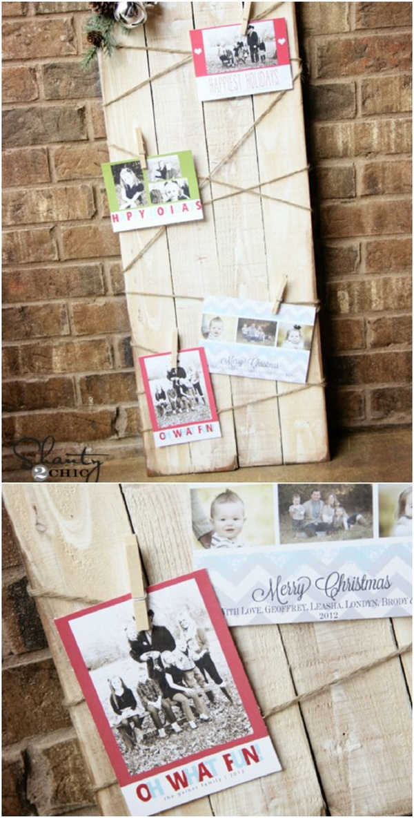 Christmas Card Holder. A wonderful and creative way to display all those cards you received during this Christmas holiday! What you need to do is to take strips of wood and attach your cards to it with tiny clothespins. The wood look is perfect for your rustic farmhouse décor!