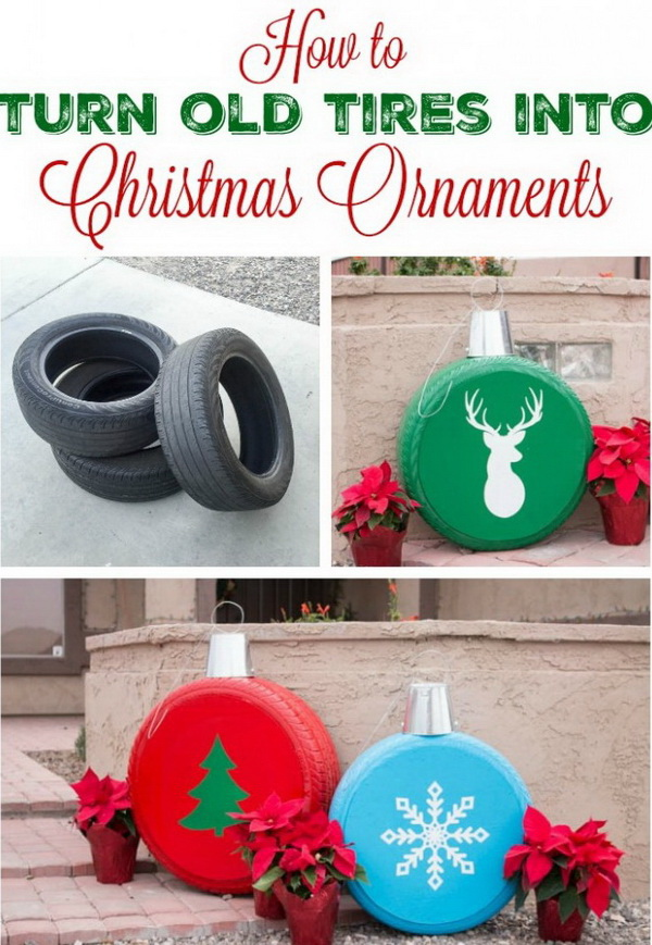Old Tires Christmas Ornaments. A creative way to turn old tires into Christmas decorations! Spray paint the old tires and add some Christmas images, like snowflake, Christmas tree. Display these recycled tires as holiday ornaments in your front porch.
