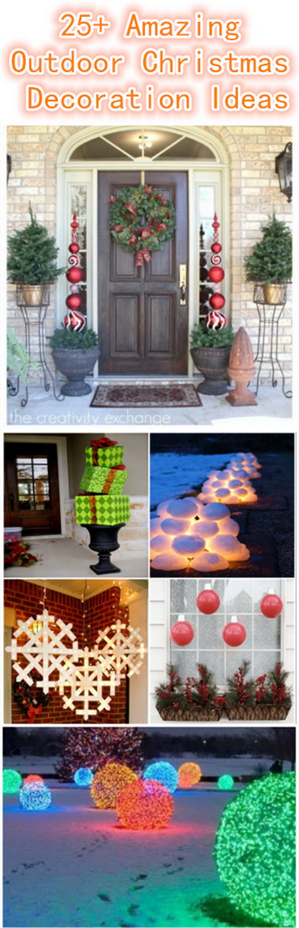 25+ Amazing DIY Outdoor Christmas Decoration Ideas. Christmas holiday is one of the most exciting times of the year. Maybe you have got your indoor ready for the holiday, but do not forget about your outdoors. If you've been looking for new ways to dress up your lawn, garden, front porch... this holiday season, this is definitely the collection for you.