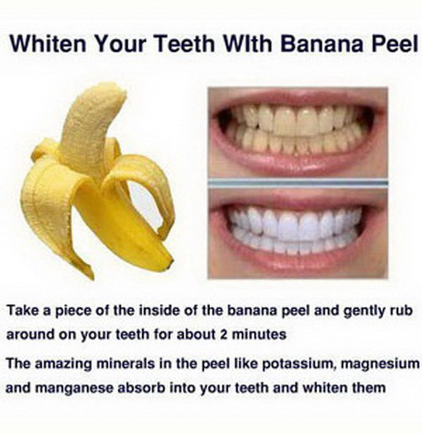 Whiten Your Teeth with Banana Peel. Bananas are a commom fruit in our daily life. But do you know that they are also excellent and effective to use to remove stains on your teeth and whiten the teeth?
