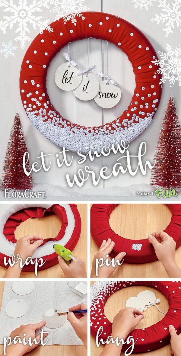 Let It Snow Sequin Wreath. Welcome your holiday with a stylish wreath! The sequins on the wreath can create a shimmering snowfall effect for the holiday door decor.