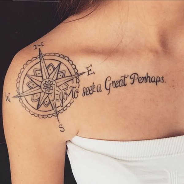 Compass Shoulder Tattoo with a Quote.