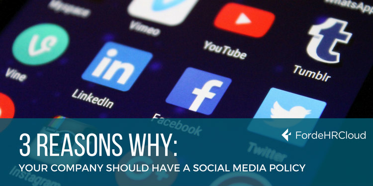 3 Reasons Why Your Company Should Have A Social Media Policy