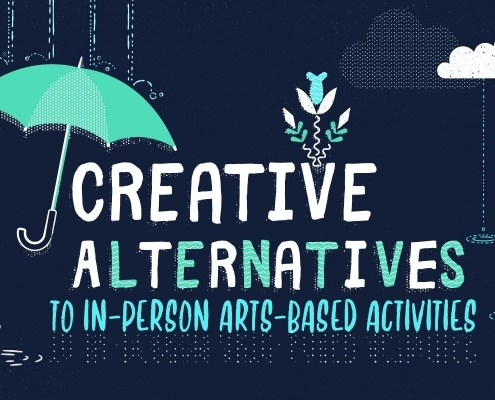 in a gentle rainstorm an umbrella floats over the text creative alternatives to in-person arts-based activities