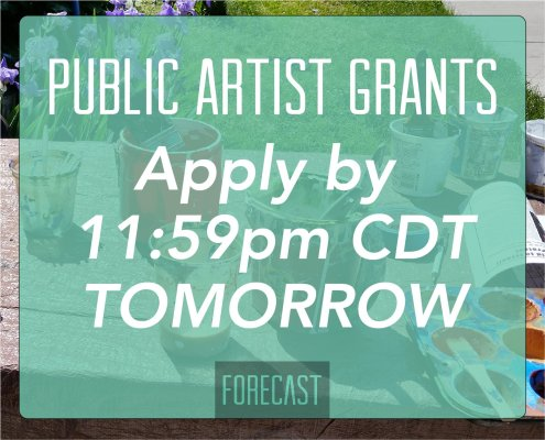 a photo of painting supplies on a table outside are covered by a graphic overlay reading Public Artist Grants, Apply by 11:59pm CDT TOMORROW