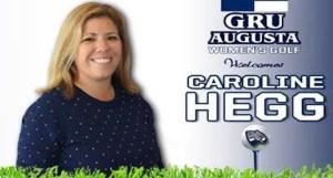 Caroline Hegg To Head GRU Augusta Women's Golf