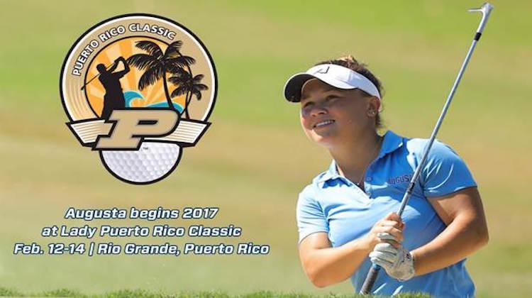 Augusta Women's Golf Returns To Puerto Rico To Open Spring 2017
