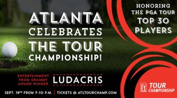 Atlanta Celebrates The Start of TOUR Championship Week