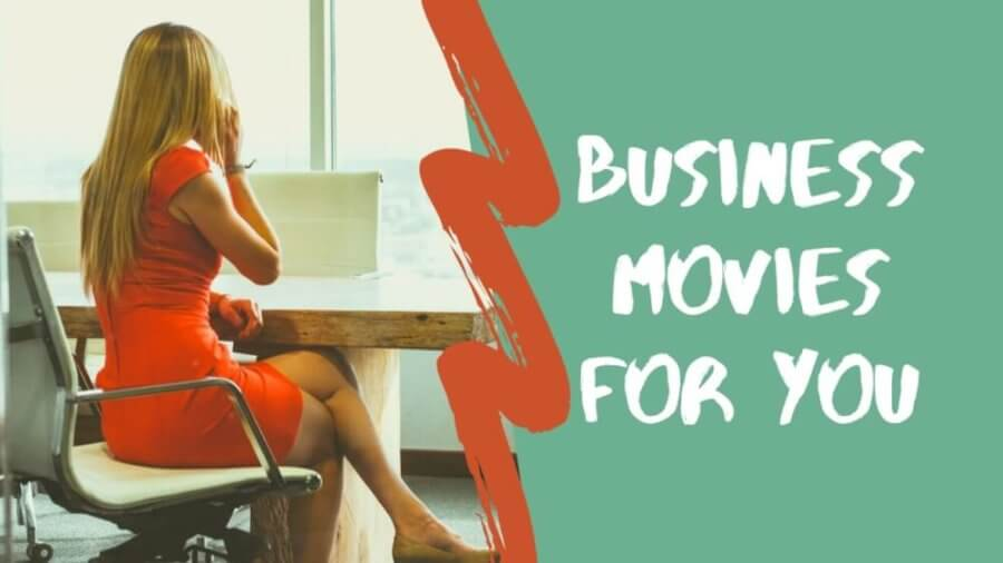 business movies for you