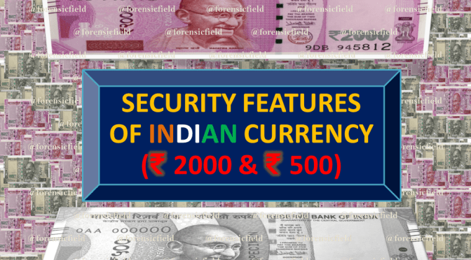 SECURITY FEATURES OF INDIAN CURRENCY (₹ 2000; ₹ 500)
