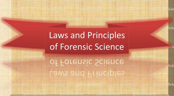 Laws and Principles of Forensic Science